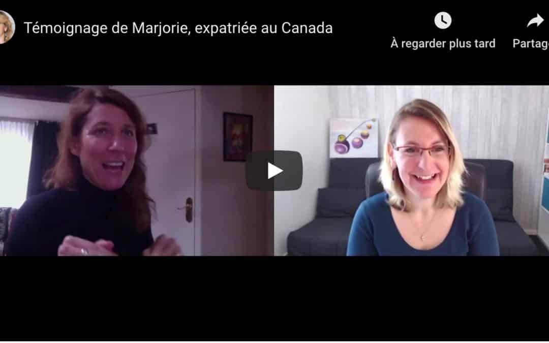 Témoignage de Marjorie, expatriée au Canada