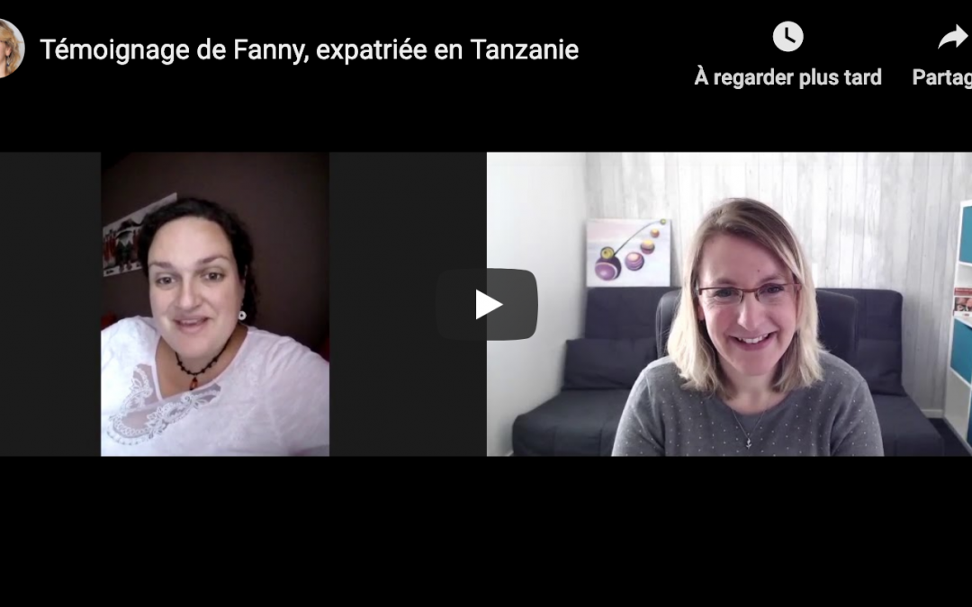Témoignage de Fanny, expatriée en Tanzanie