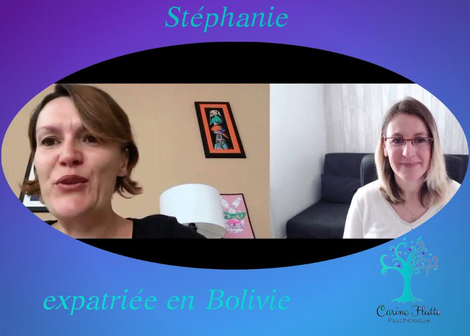 Témoignage de Stéphanie, expatriée en Bolivie