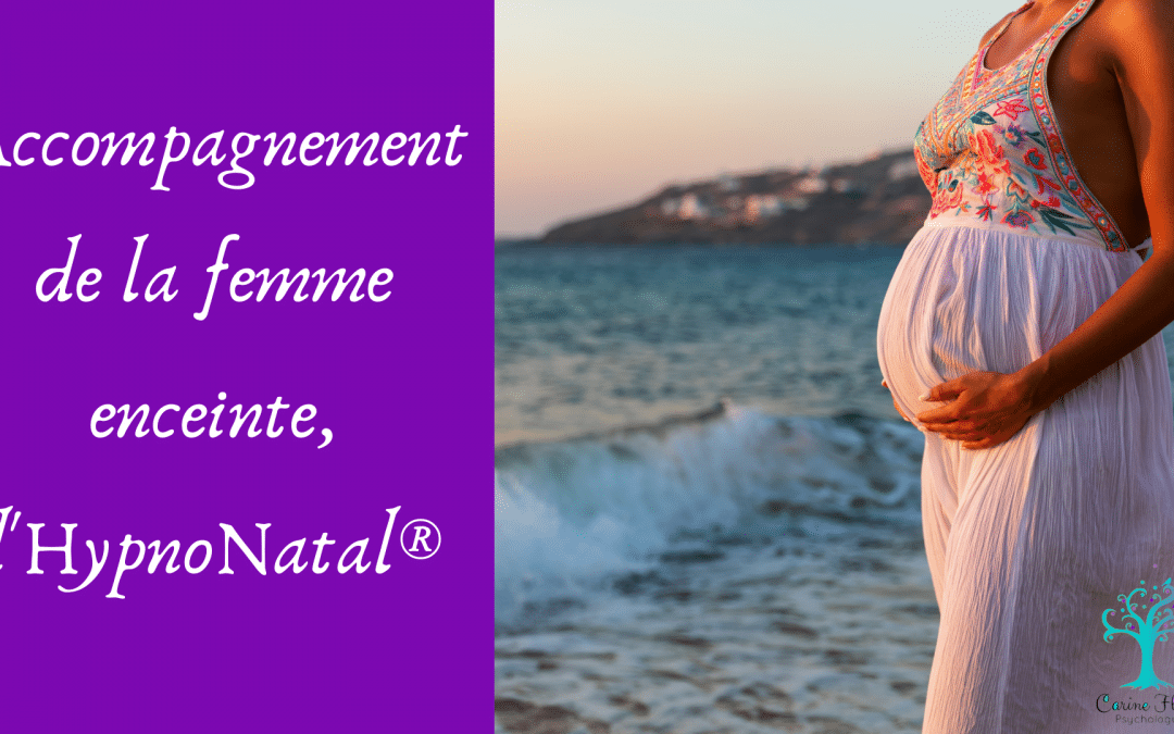 Accompagner la femme enceinte avec l'HypnoNatal®
